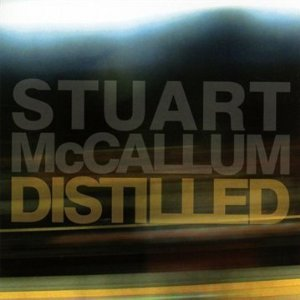 Stuart McCallum (Cinematic Orchestra) - Distilled