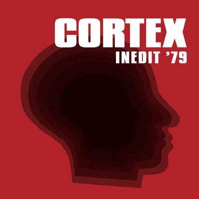 Cortex - Inédit 79
