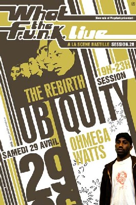 What the FUNK #28 Live - 29 Avril 2006 - The Rebirth & Ohmega Watts