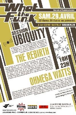 What the FUNK #28 Live - 29 Avril 2006 - The Rebirth & Ohmega Watts