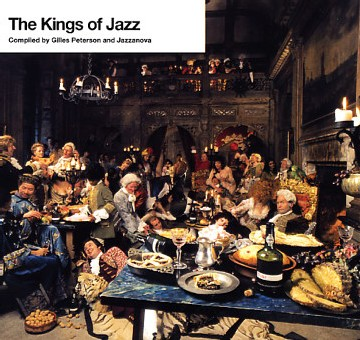 Kings of Jazz - Selected by Gilles Peterson & Jazzanova