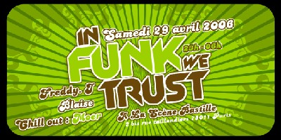 IN FUNK WE TRUST - Samedi 29 Avril  2006