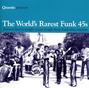 Quantic presents… The world's rarest funk 45's