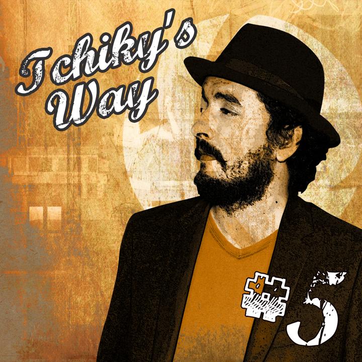 Mixtape : Tchiky's Way by Versus