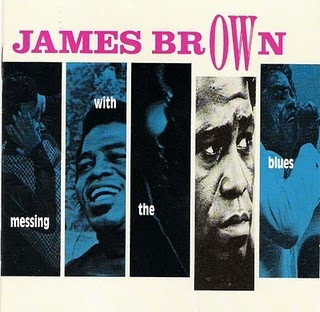 James Brown - Like It Is, Like It Was (The Blues) & Sho is Funky Down Here