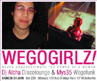 Wegogirlz #2!! Mys35 (weGofunk) & Dj Aïcha (Discolounge) - Sam 24 Juin 2006