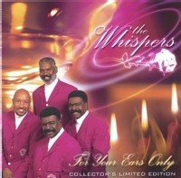 The Whispers - For Your Ears Only