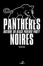 Panthères noires – Histoire du Black panther party