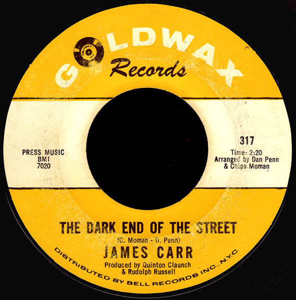 James Carr : The Dark End of The Street