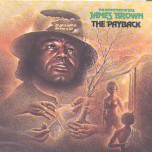 Jame Brown - The Payback