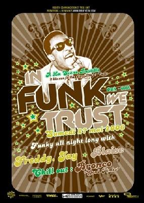 In Funk We Trust * 27 Mai 2006 *