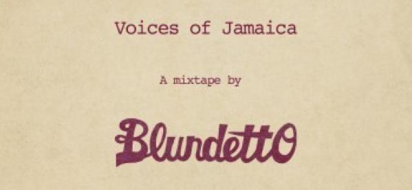 Blundetto vous offre une mixtape Reggae