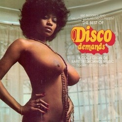 The Best of Disco Demands: A Collection of Rare 1970's Dance Music - Compiled By Al Kent