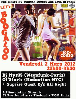 Let's Boogaloo! Avec Wegofunk dj's + Ol'stark (NYC) - Vendredi 2 Mars à l'Alimentation Générale (Paris)