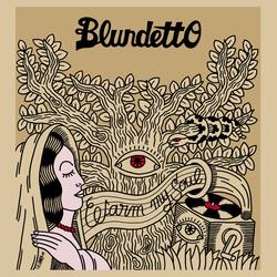 Blundetto - Warm My Soul