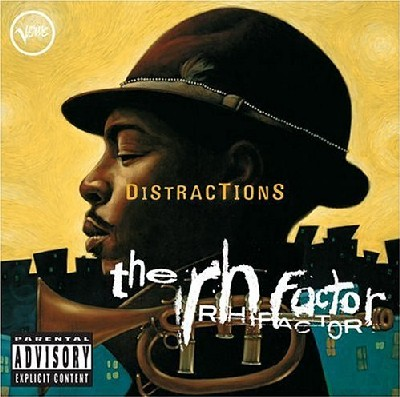 Roy Hargrove & The RH Factor - Distractions
