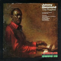Johnny Hammond – The Prophet