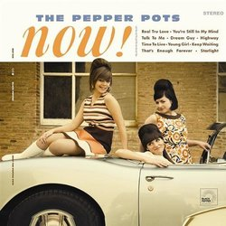 The Pepper Pots - Now !