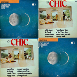 CHIC - I Want Your Love / Moodymann - I Can't Kick This Feelin When It Hits