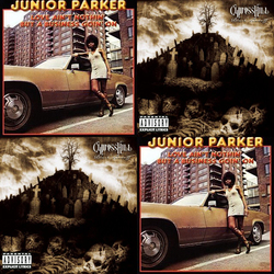 Junior Parker – Taxman / Cypress Hill – I Wanna Get High