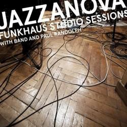 Jazzanova with Band & Paul Randolph - The Funkhaus Studio Sessions
