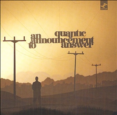 Quantic - An Announcement To Answer
