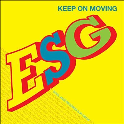 ESG - Keep on Movin