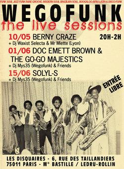 Wegofunk Live Session - Doc Emett Brown & the Go-Go majestics (Live) + Mys 35 (Wegofunk) + Révérend Funkiness  (Funk-O-Logy)- Entrée libre de 20h à 2h