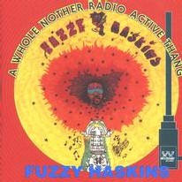 Fuzzy Haskins -  A whole nother thang / Radioactive