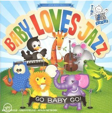 Baby love Jazz - Go Baby Go!