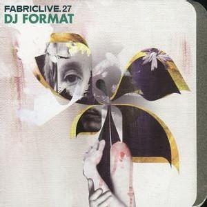 Fabric Live #27 - Dj Format