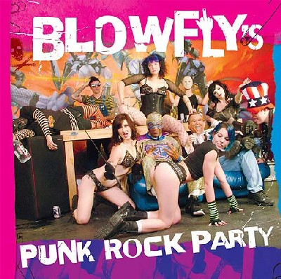 Blowfly - Blowfly's punk rock party