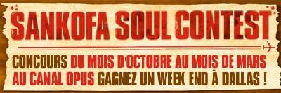 Sankofa Soul Contest, concours de chant, Gagnez un week end inoubliable à Dallas