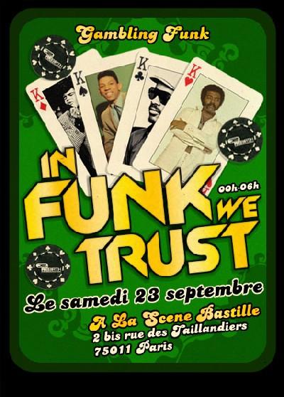 IN FUNK WE TRUST - Gambling Funk * 23 Sept. 2K6 * 00h