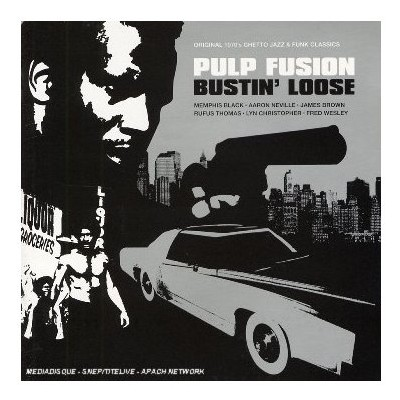 Pulp Fusion - Bustin Loose