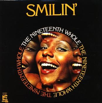 Nineteenth Whole - Smilin'