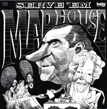 Madhouse - Serve 'Em