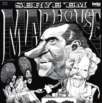 Madhouse - Serve 'Em