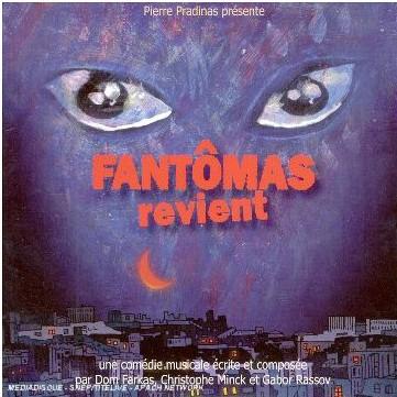 Dom Farkas, Christophe Minck, Gabor Rassov - Fantômas Revient
