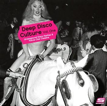 Deep Disco Culture : Volume One