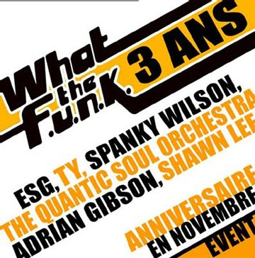 What the Funk fête ses 3 ans en Novembre 2006 !