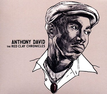 Anthony David - The Red Clay Chronicles
