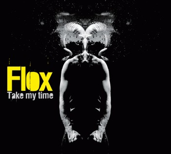 Flox - Take My Time