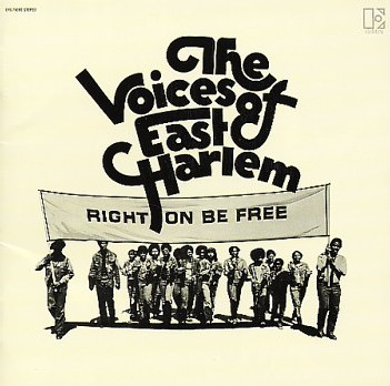 Voices Of East Harlem - Right On to Be Free