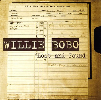 Willie Bobo - Lost and found