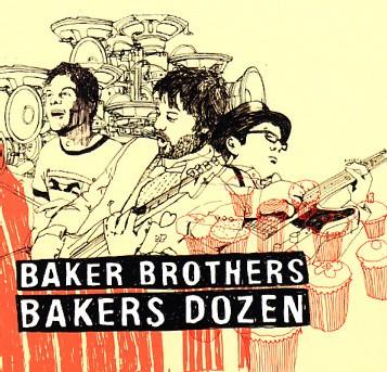 Baker Brothers - Bakers Dozen