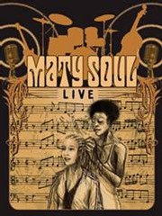 Maty Soul - Paris - Soul/Jazz