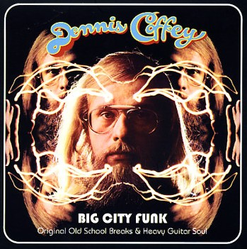 Dennis Coffey - Big City Funk