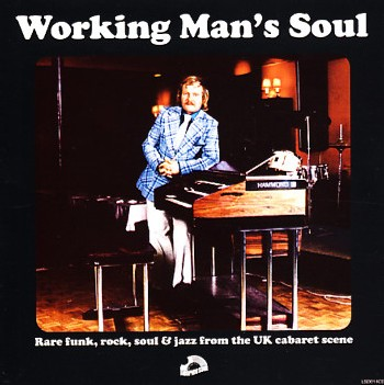 Working Man's Soul