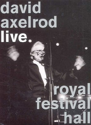 David Axelrod Live At The Royal Festival Hall